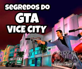 Segredos do GTA vice city