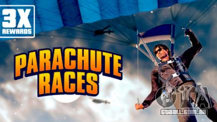 O triplo de recompensas em corridas de paraquedas