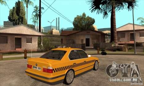 BMW E34 535i Taxi para GTA San Andreas vista direita