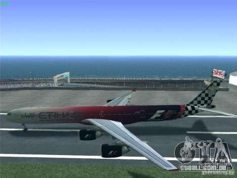 Airbus A340-600 Etihad Airways F1 Livrey para GTA San Andreas vista direita