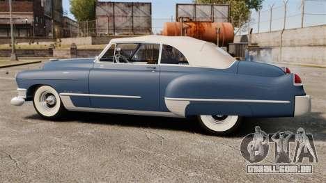 Cadillac Series 62 convertible 1949 [EPM] v3 para GTA 4 esquerda vista