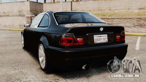 BMW M3 Coupe E46 para GTA 4 traseira esquerda vista