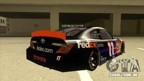 Toyota Camry NASCAR No. 11 FedEx Express para GTA San Andreas vista direita