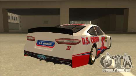 Ford Fusion NASCAR No. 32 U.S. Chrome para GTA San Andreas vista direita