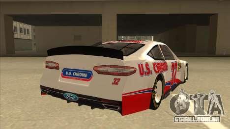 Ford Fusion NASCAR No. 32 U.S. Chrome para GTA San Andreas vista direita