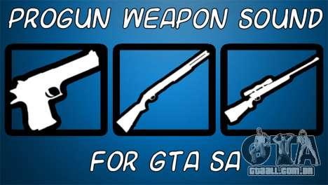 Progun Weapon Sound para GTA San Andreas