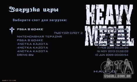 Heavy Metal Menu V.1 para GTA San Andreas por diante tela