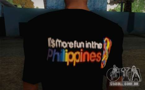 Its More Fun In Philippine T-Shirt para GTA San Andreas terceira tela