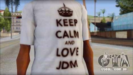 JDM Keep Calm T-Shirt para GTA San Andreas terceira tela