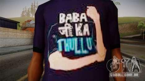 Babaji ka thullu T-Shirt para GTA San Andreas terceira tela