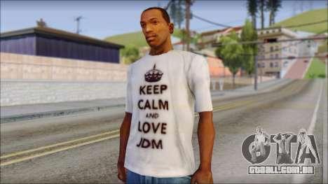 JDM Keep Calm T-Shirt para GTA San Andreas