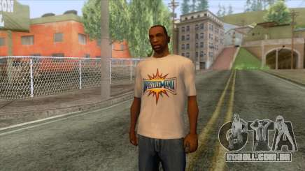 Wrestlemania 33 T-Shirt para GTA San Andreas