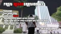 Fast Regeneration v.1 para GTA San Andreas